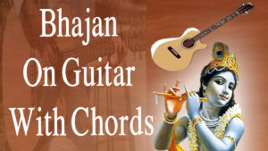 Bhajan On Guitar With Chords